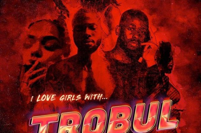 Sarz & Wurld - I Love Girls With Trobul