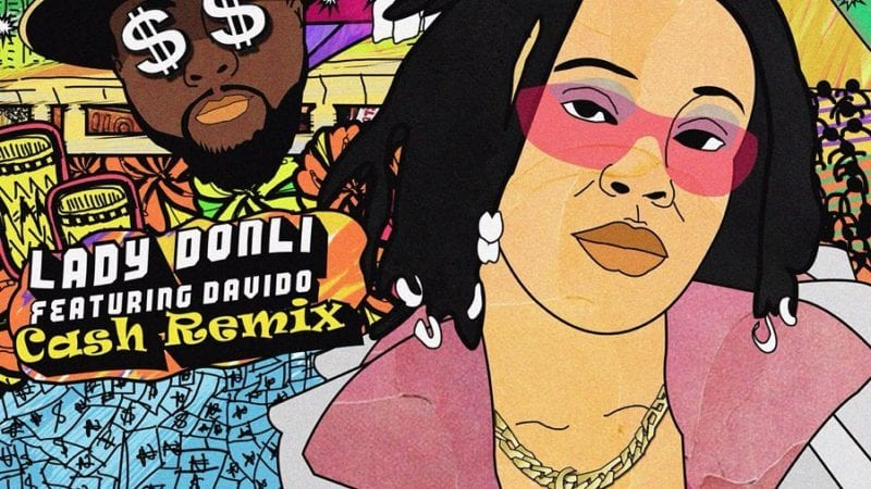 Lady Donli x Davido - Cash