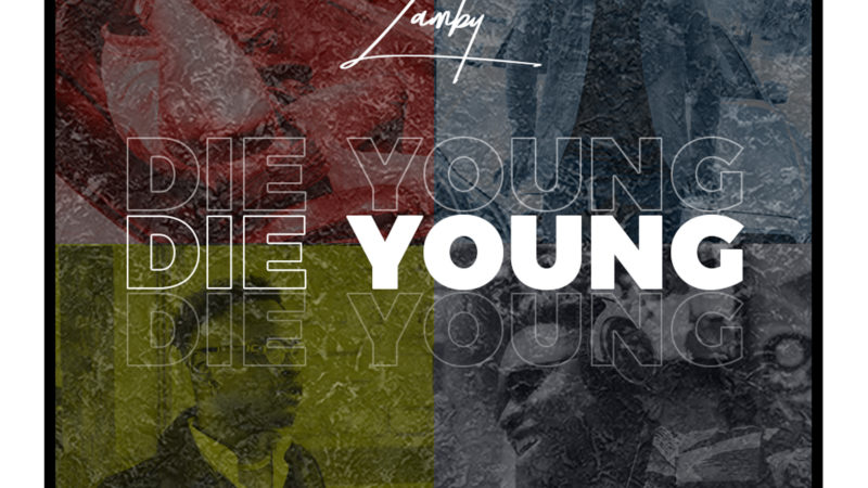 Zamby - Die Young